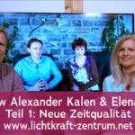 Alexander Kalen und Elena Martin Interview - Neue Zeitqualität